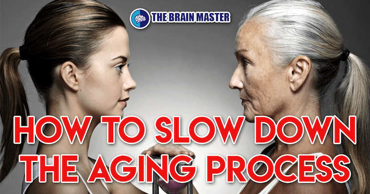 slow down the aging process