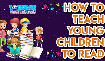 How to Teach Young Children to Read